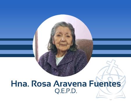 Hermana Rosa Aravena Fuentes, llamada a la presencia del Señor