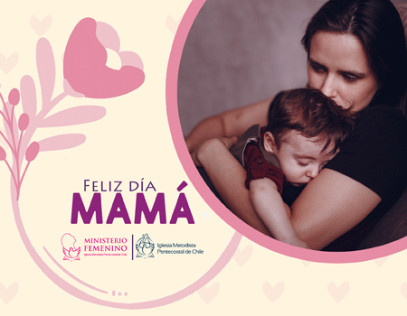 Saludo día de la Madre