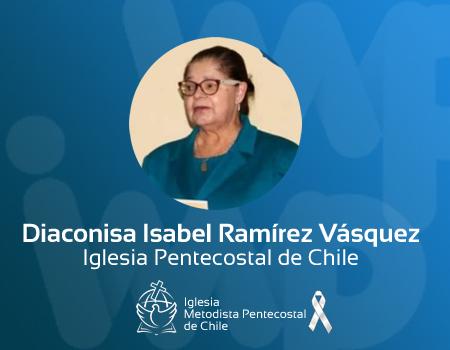 Diaconisa Isabel Ramírez Vásquez, a la presencia del Señor