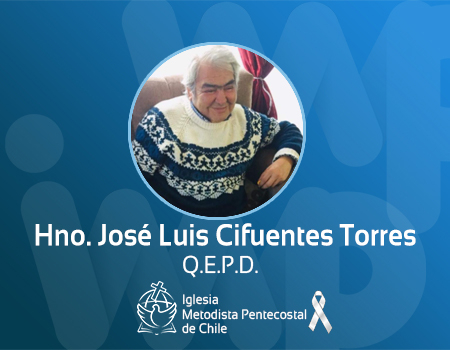 Llamado a la presencia del Señor Don José Luis Cifuentes Torres
