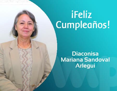 ¡Feliz cumpleaños amada Diaconisa Mariana Sandoval!